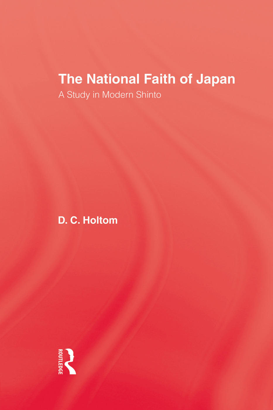 National Faith Of Japan: 1st Edition (Paperback) book cover