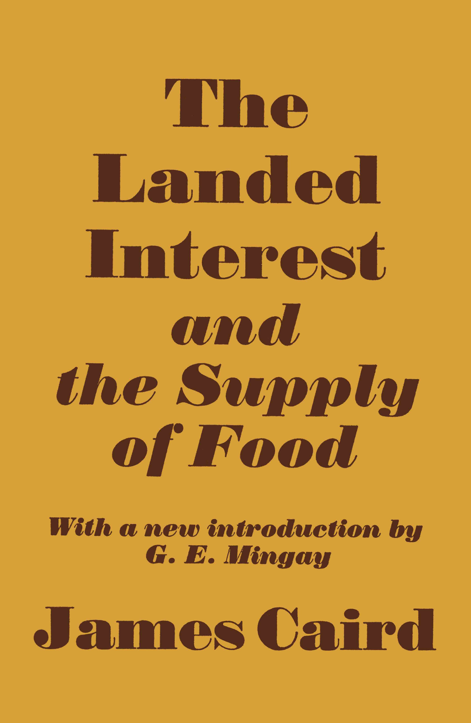 Landed Interest and the Supply of Food: 1st Edition (Paperback) book cover