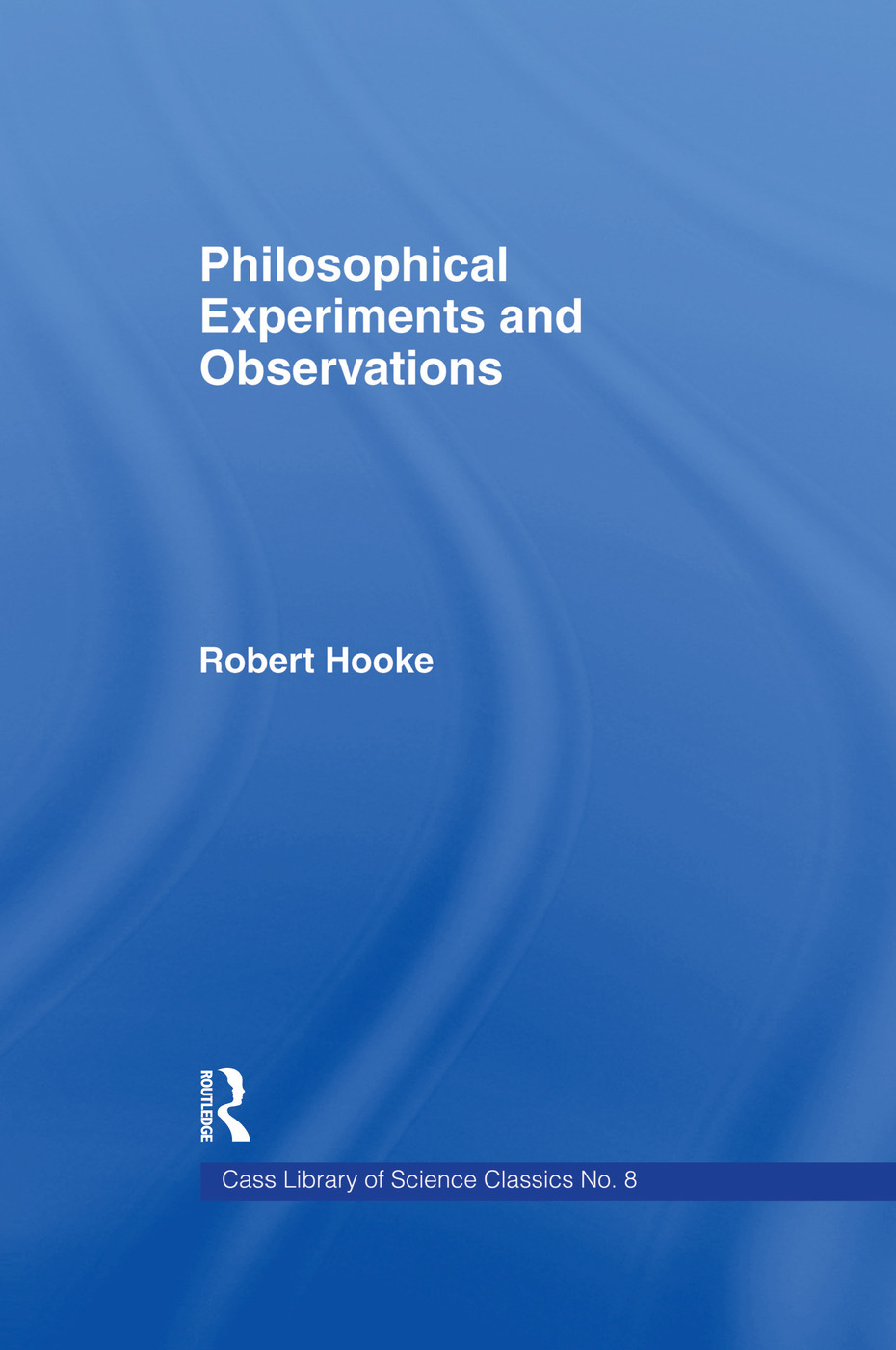 Philosophical Experiments and Observations: 1st Edition (Paperback) book cover