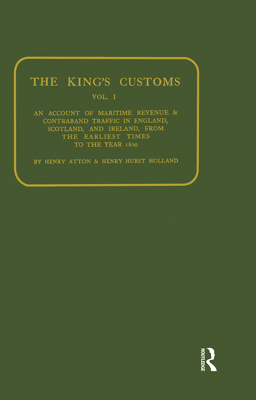 Kings Customs: An Account of Maritime Revenue and Conraband Traffic, 1st Edition (Paperback) book cover