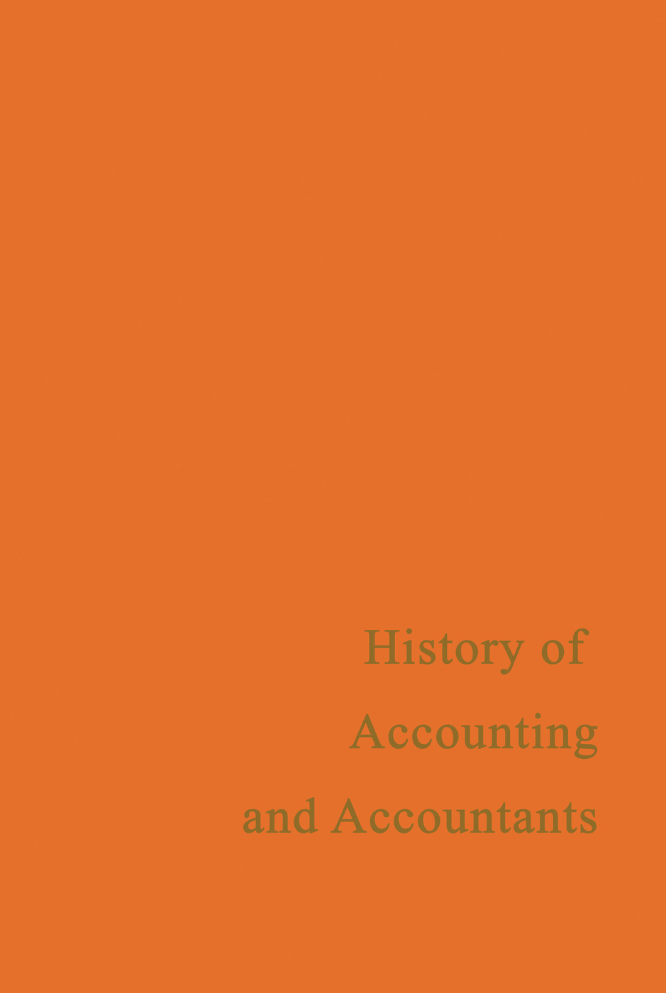 A History of Accounting and Accountants: 1st Edition (Paperback) book cover