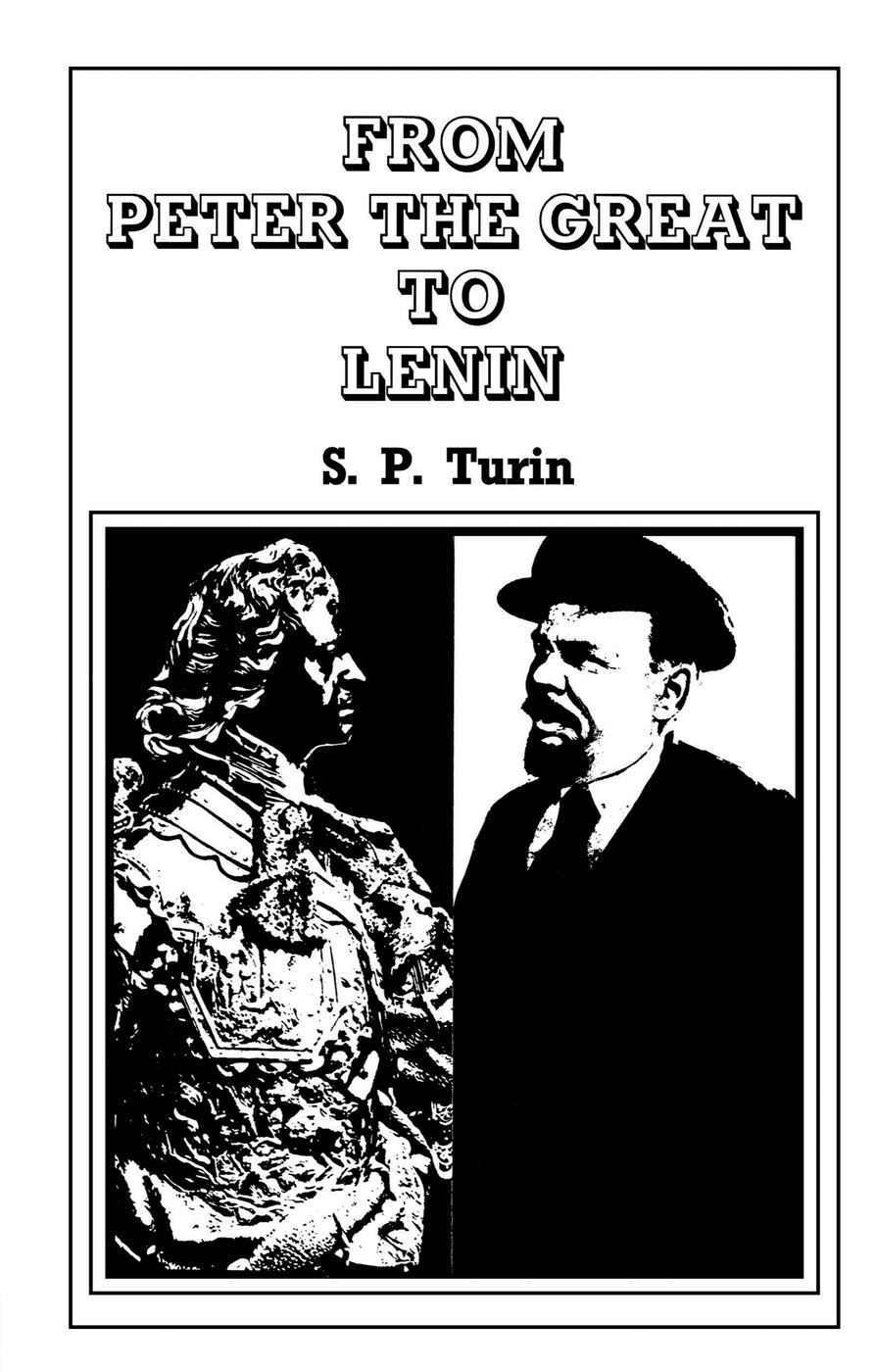 From Peter the Great to Lenin Cb: History of Russian Labour Movement With Special Reference to Trade Unionism, 1st Edition (Paperback) book cover