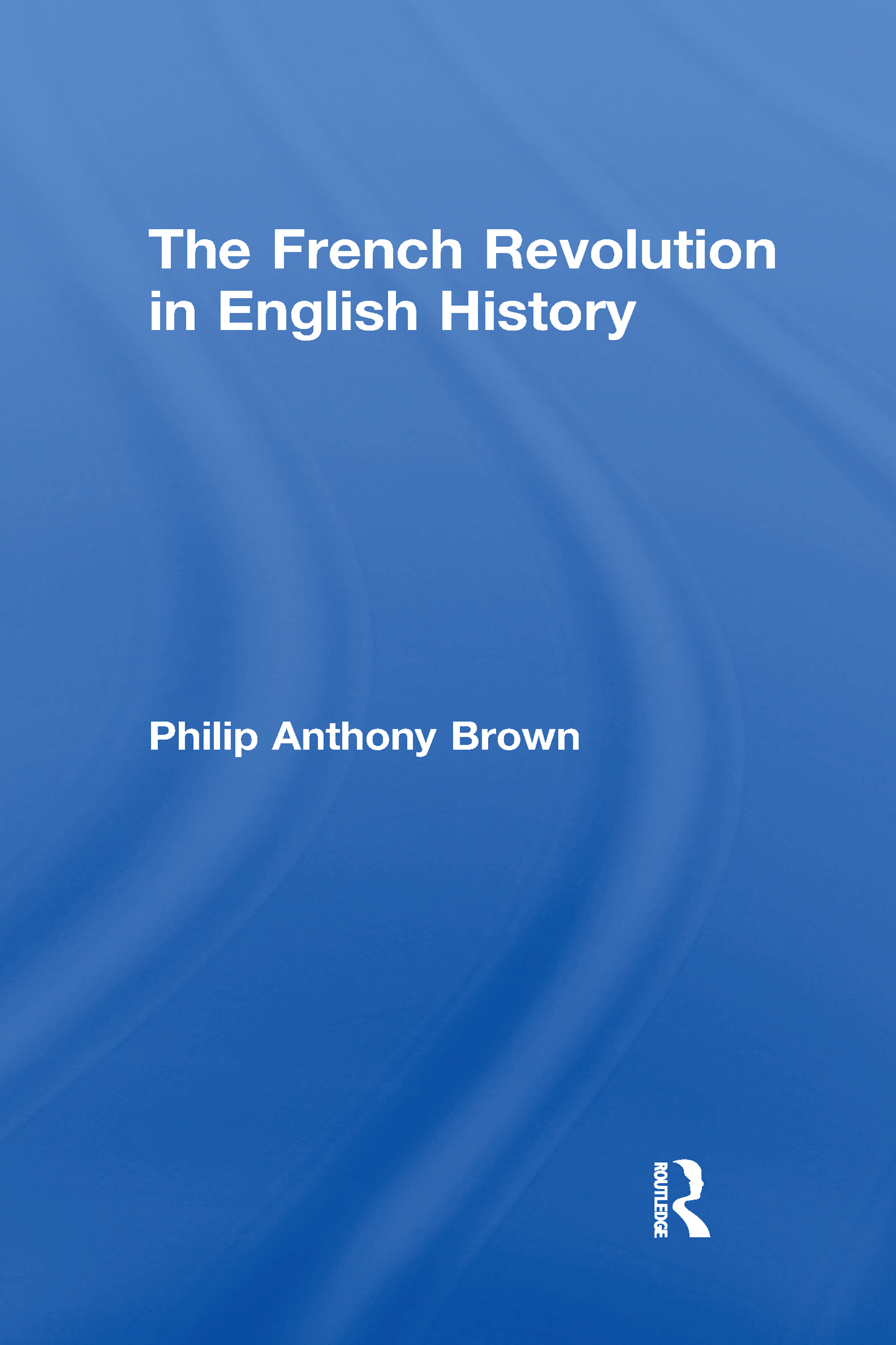The French Revolution in English History
