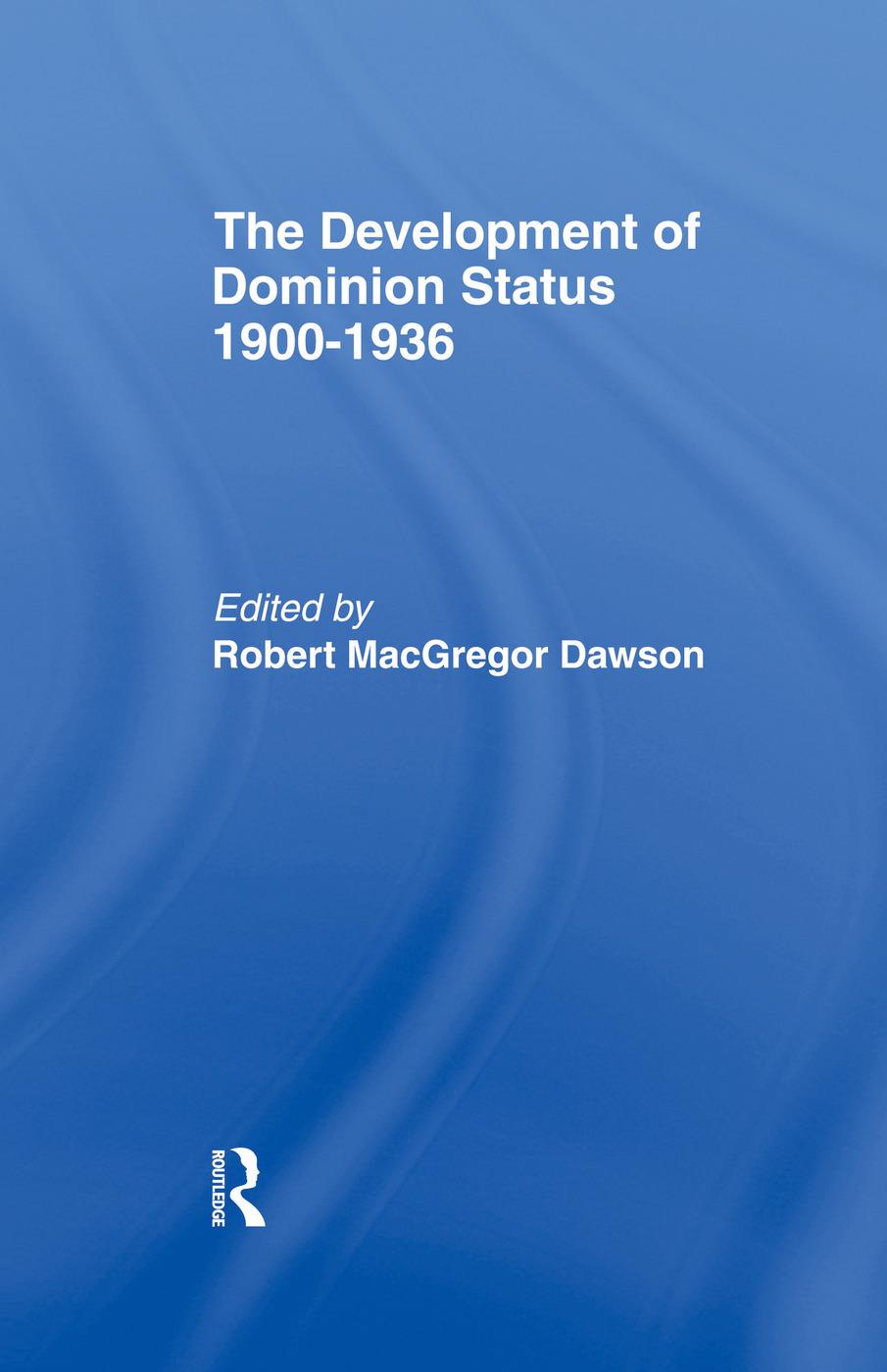 Development of Dominion Status 1900-1936