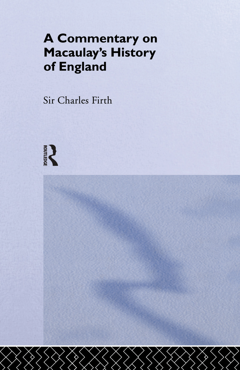 Commentary on Macaulay's History of England: 1st Edition (Paperback) book cover