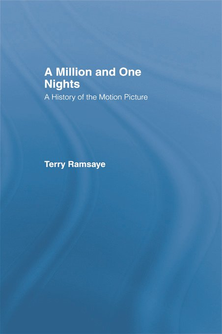 A Million and One Nights: A History of the Motion Picture, 1st Edition (Paperback) book cover