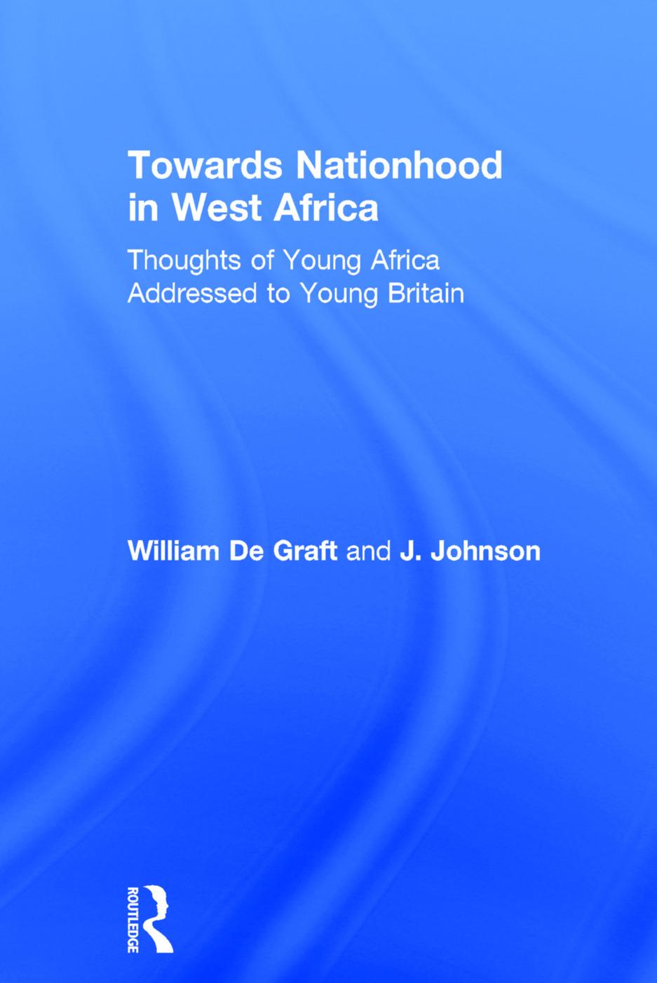 Towards Nationhood in West Africa