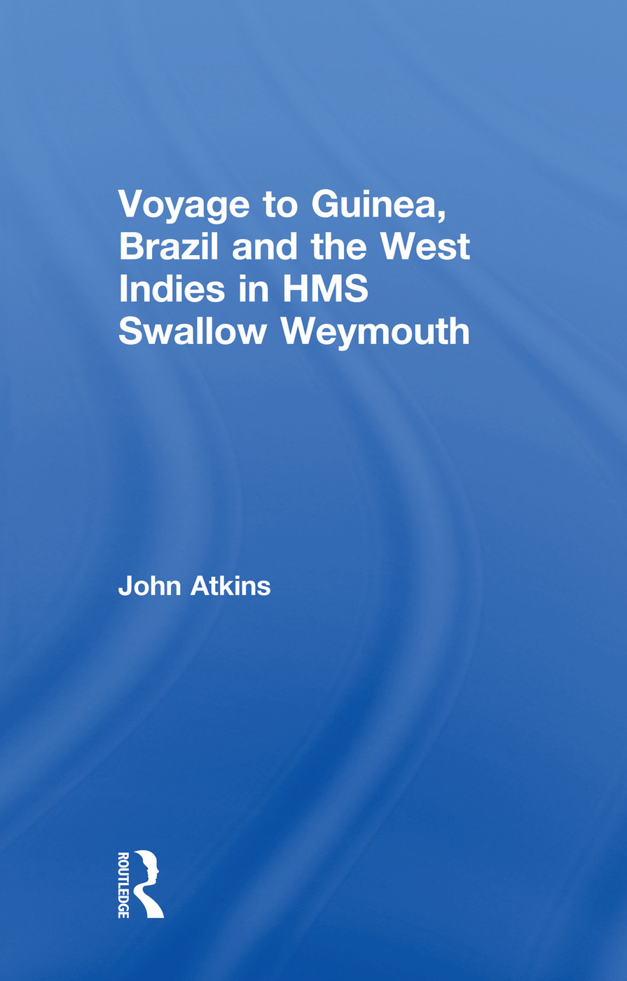Voyage to Guinea, Brazil and the West Indies in HMS Swallow and Weymouth