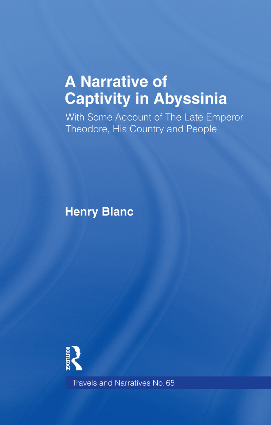 A Narrative of Captivity in Abyssinia (1868): With Some Account of the Late Emperor Theodore, His Country and People, 1st Edition (Paperback) book cover