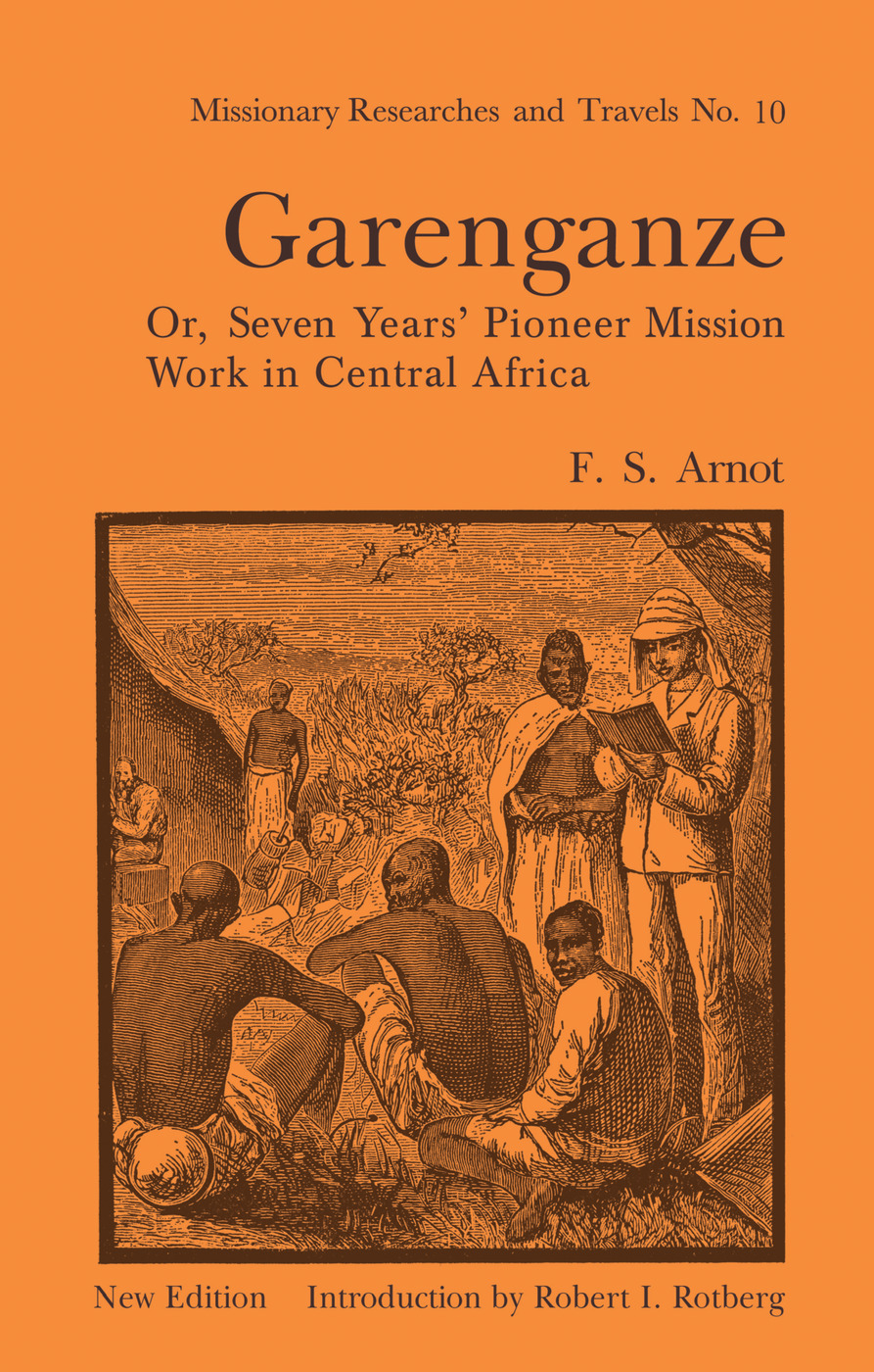 Garenganze or Seven Years Pioneer Mission Work in Central Africa: 1st Edition (Paperback) book cover