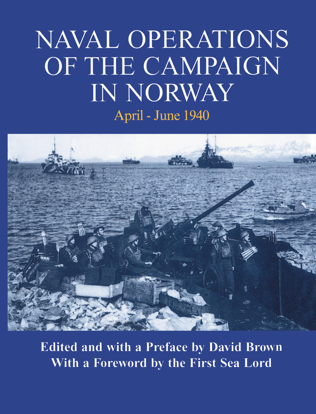 Naval Operations of the Campaign in Norway, April-June 1940: 1st Edition (Paperback) book cover