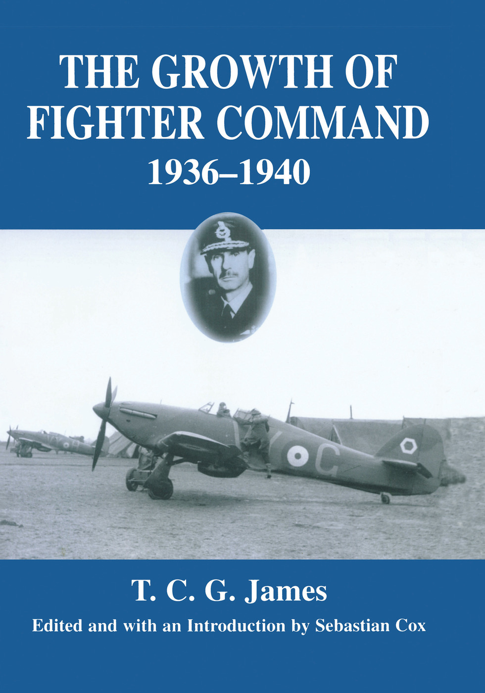 Growth of Fighter Command, 1936-1940: Air Defence of Great Britain, Volume 1, 1st Edition (e-Book) book cover