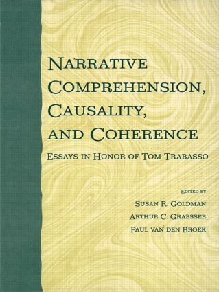Narrative Comprehension, Causality, and Coherence: Essays in Honor of Tom Trabasso (Hardback) book cover