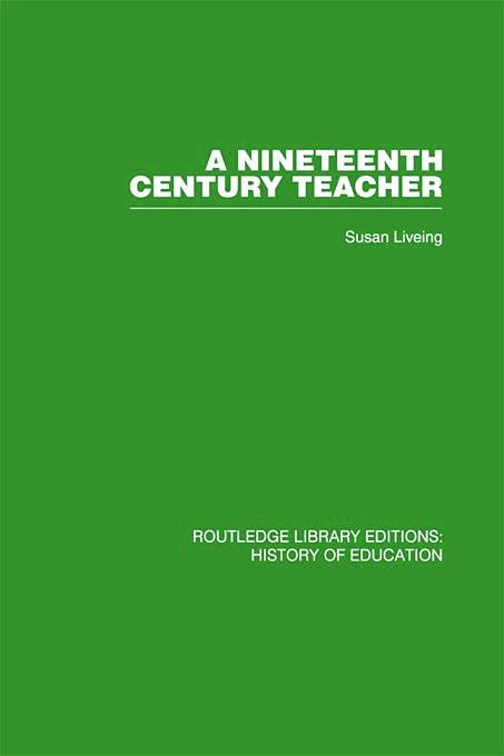 A Nineteenth Century Teacher: John Henry Bridges, 1st Edition (Paperback) book cover