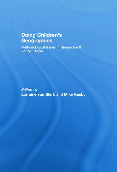 Doing Children's Geographies: Methodological Issues in Research with Young People book cover