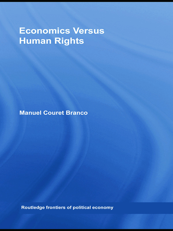 Economics Versus Human Rights: 1st Edition (Paperback) book cover