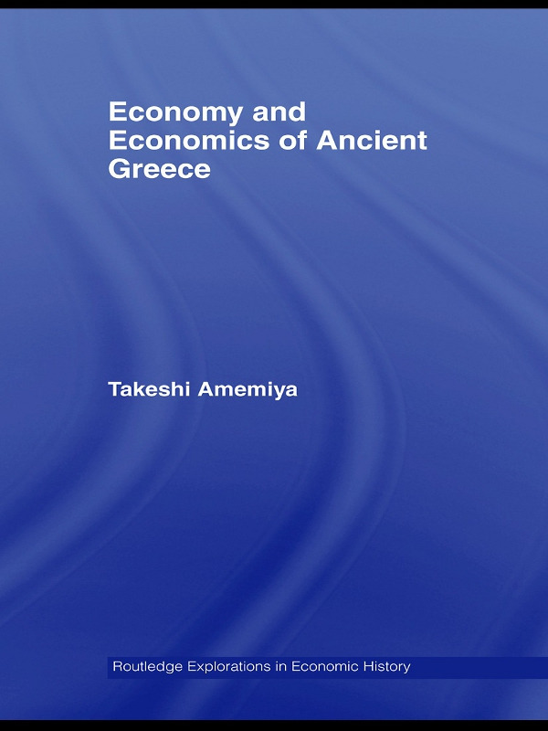 Economy and Economics of Ancient Greece: 1st Edition (Paperback) book cover