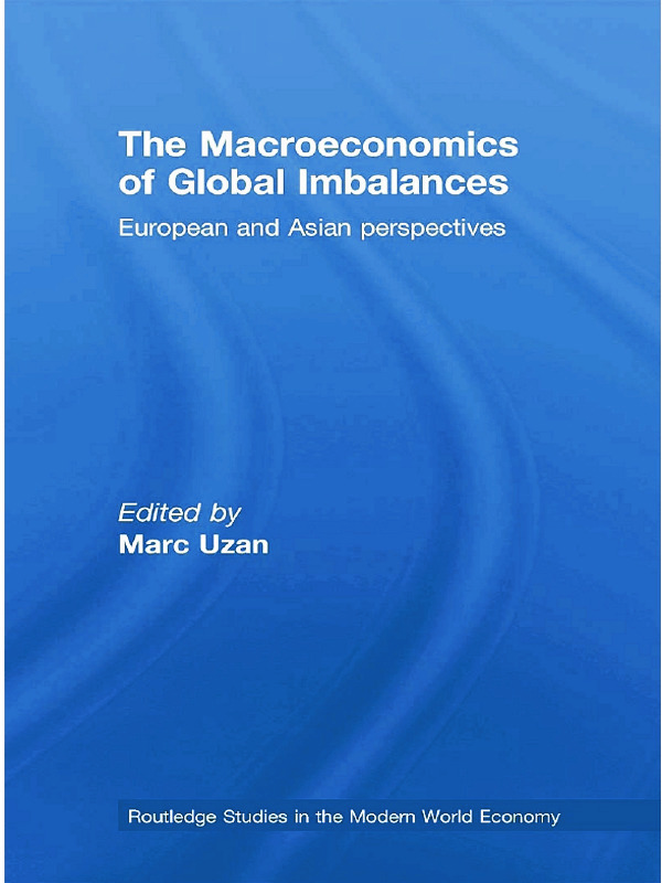 The Macroeconomics of Global Imbalances: European and Asian Perspectives, 1st Edition (Paperback) book cover