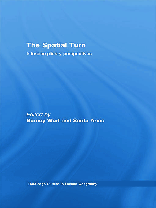 The Spatial Turn: Interdisciplinary Perspectives book cover