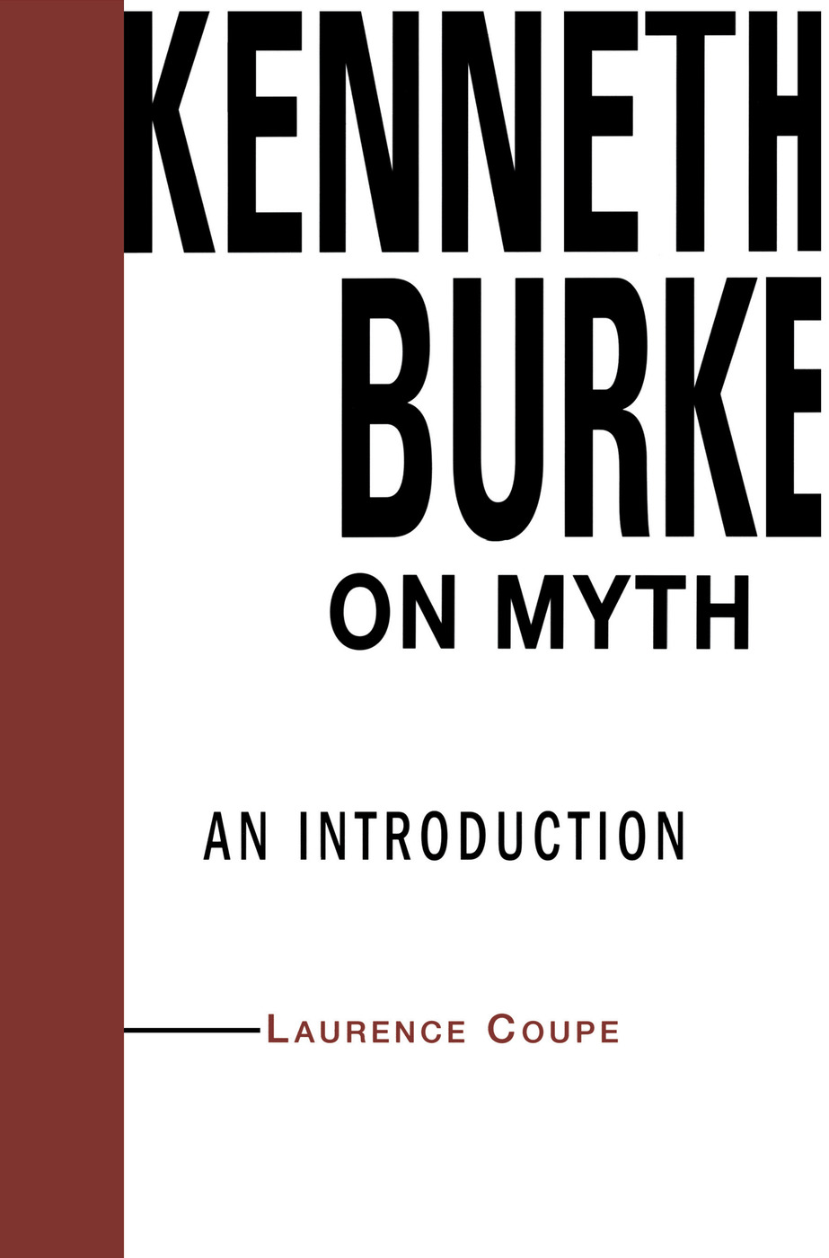 Kenneth Burke on Myth: An Introduction, 1st Edition (Paperback) book cover