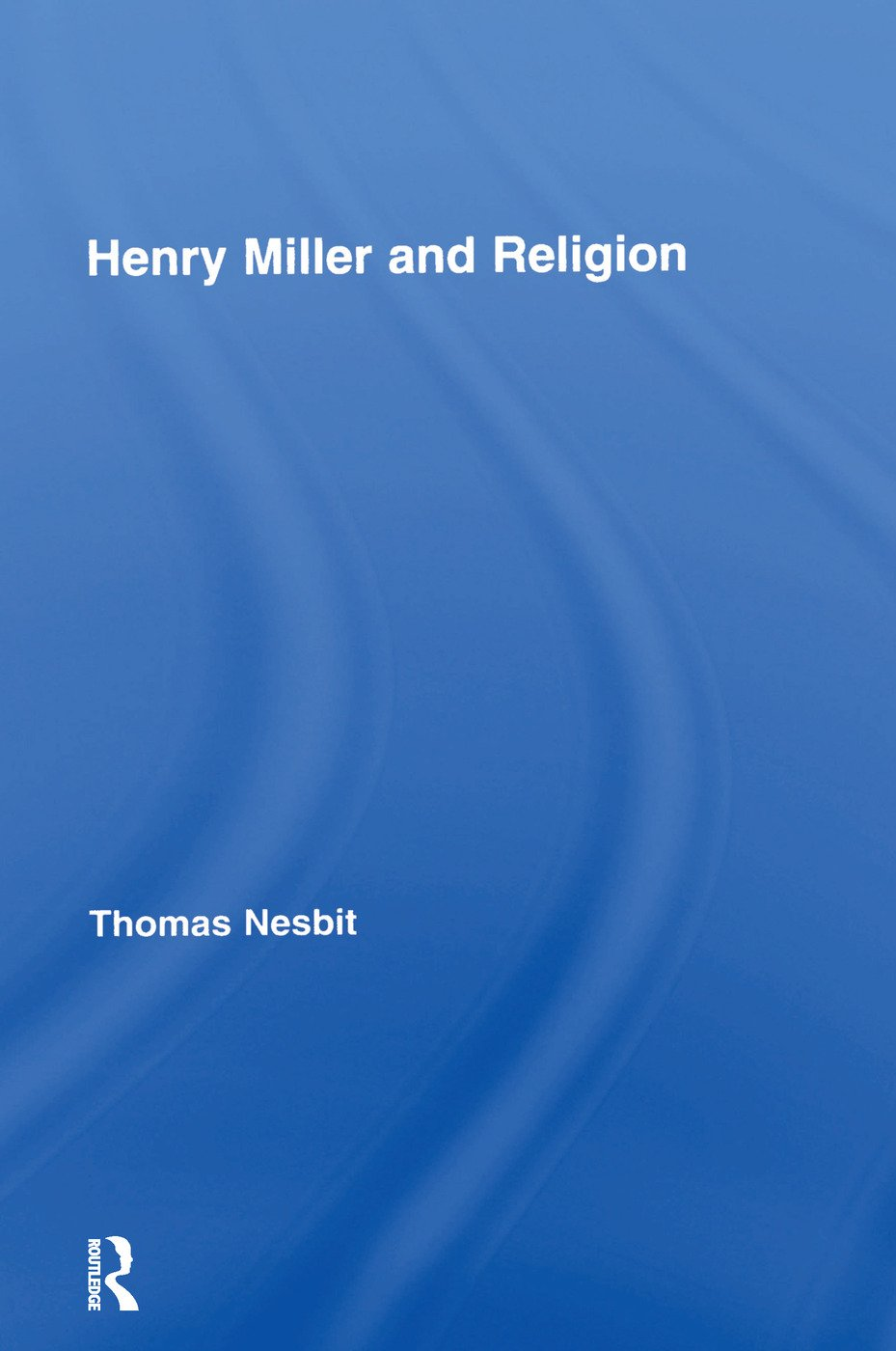 Henry Miller and Religion