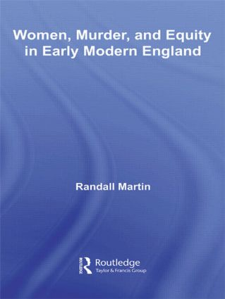Women, Murder, and Equity in Early Modern England (e-Book) book cover
