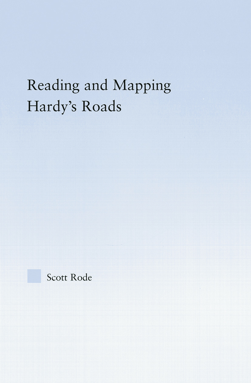 Reading and Mapping Hardy's Roads: 1st Edition (Paperback) book cover