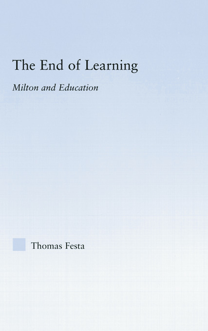 The End of Learning: Milton and Education, 1st Edition (Paperback) book cover