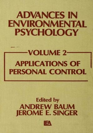 Advances in Environmental Psychology: Volume 2: Applications of Personal Control, 1st Edition (Hardback) book cover