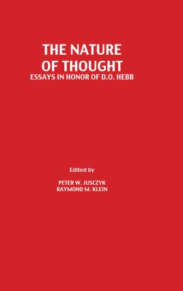 The Nature of Thought: Essays in Honor of D.o. Hebb, 1st Edition (Hardback) book cover