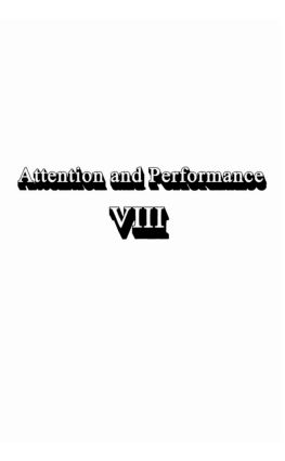 Attention and Performance Viii (Hardback) book cover