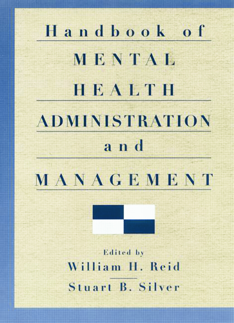 Handbook of Mental Health Administration and Management: 1st Edition (Paperback) book cover