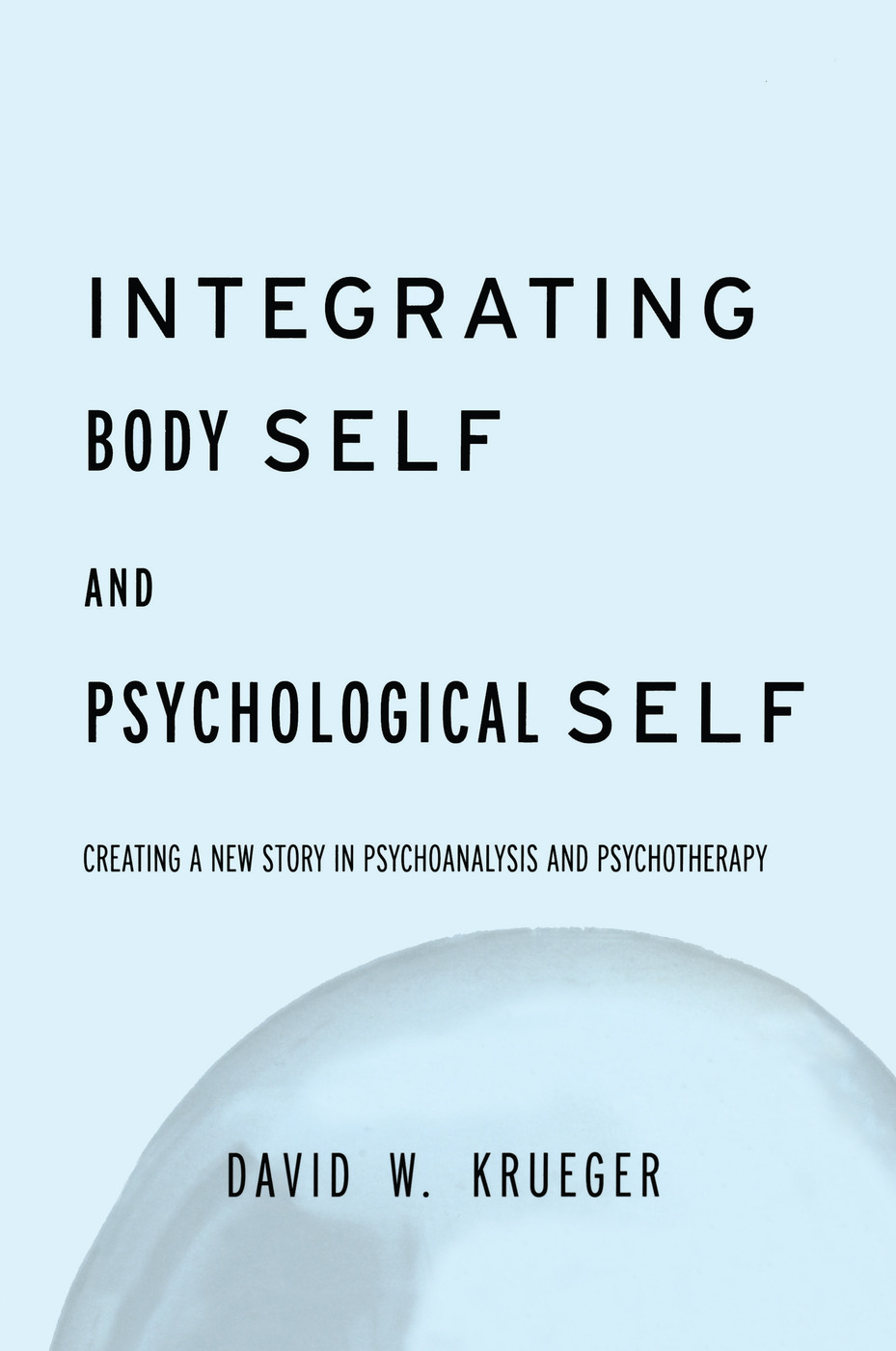 Integrating Body Self & Psychological Self