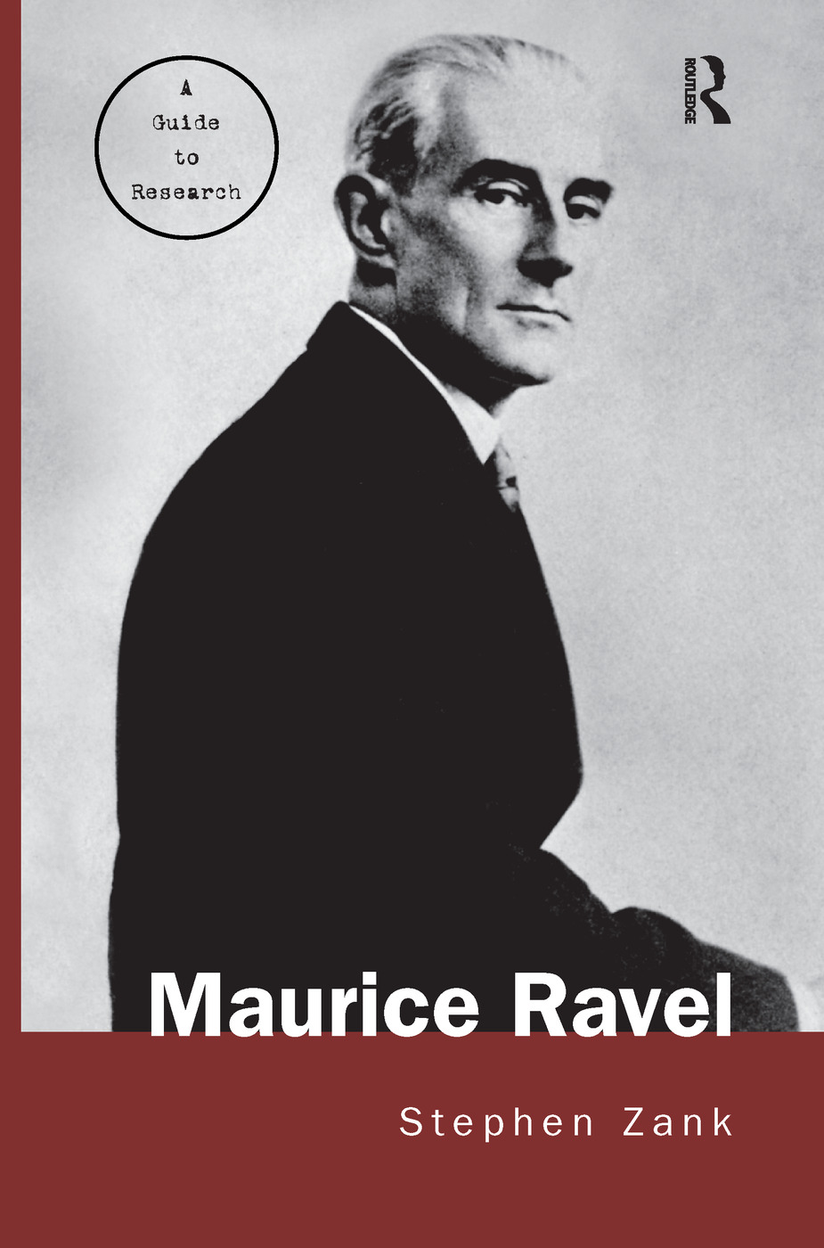 Maurice Ravel: A Guide to Research book cover
