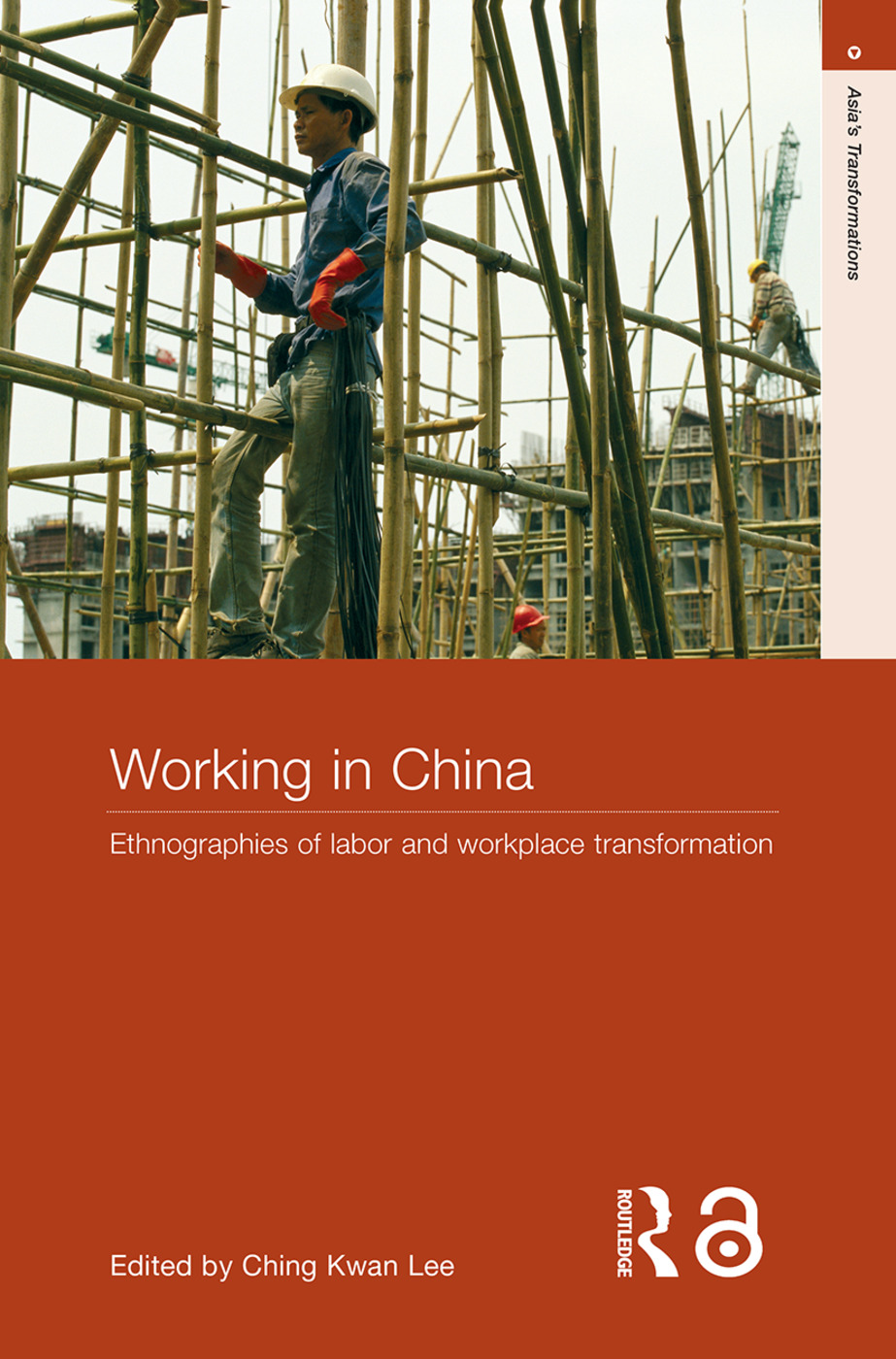 Working in China: Ethnographies of Labor and Workplace Transformation, 1st Edition (Paperback) book cover