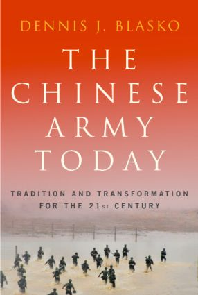 The Chinese Army Today: Tradition and Transformation for the 21st Century (Paperback) book cover