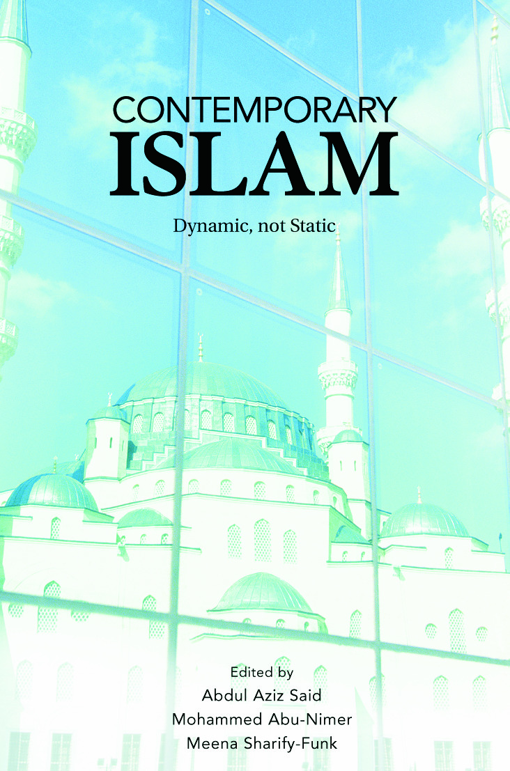 Contemporary Islam: Dynamic, not Static, 1st Edition (Paperback) book cover