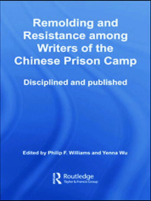 Remolding and Resistance Among Writers of the Chinese Prison Camp: Disciplined and published book cover