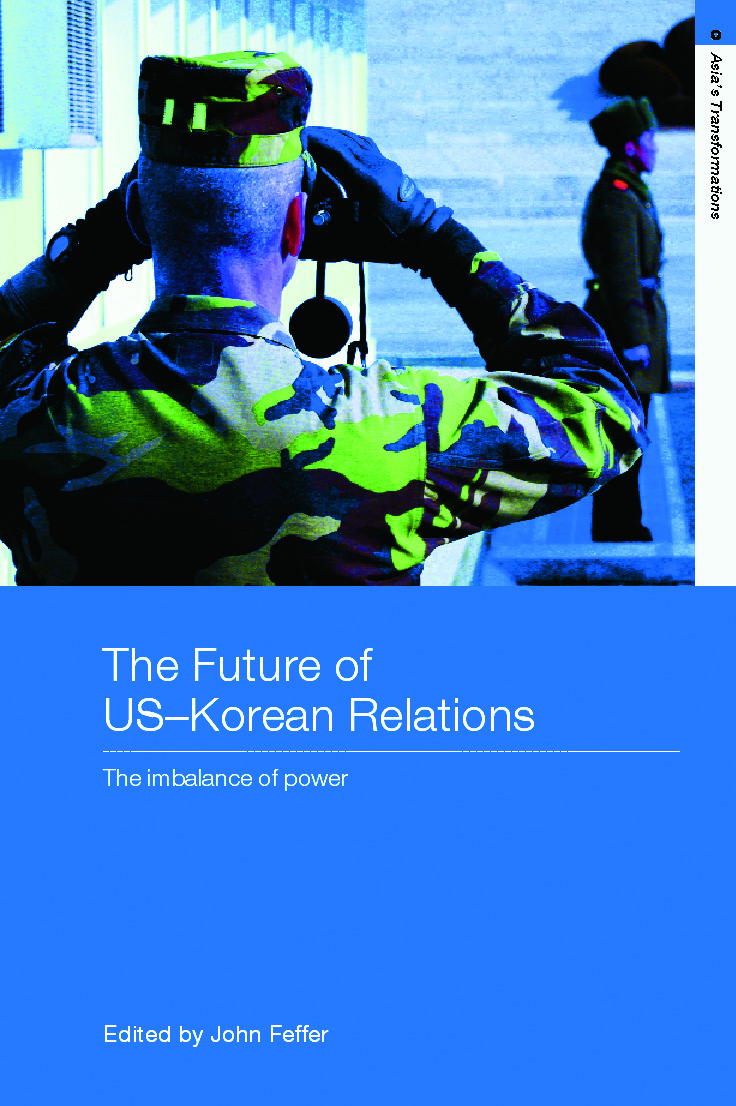 The Future of US-Korean Relations: The Imbalance of Power, 1st Edition (Hardback) book cover