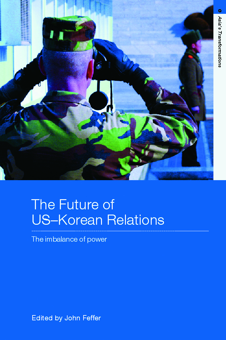 The Future of US-Korean Relations: The Imbalance of Power (Paperback) book cover