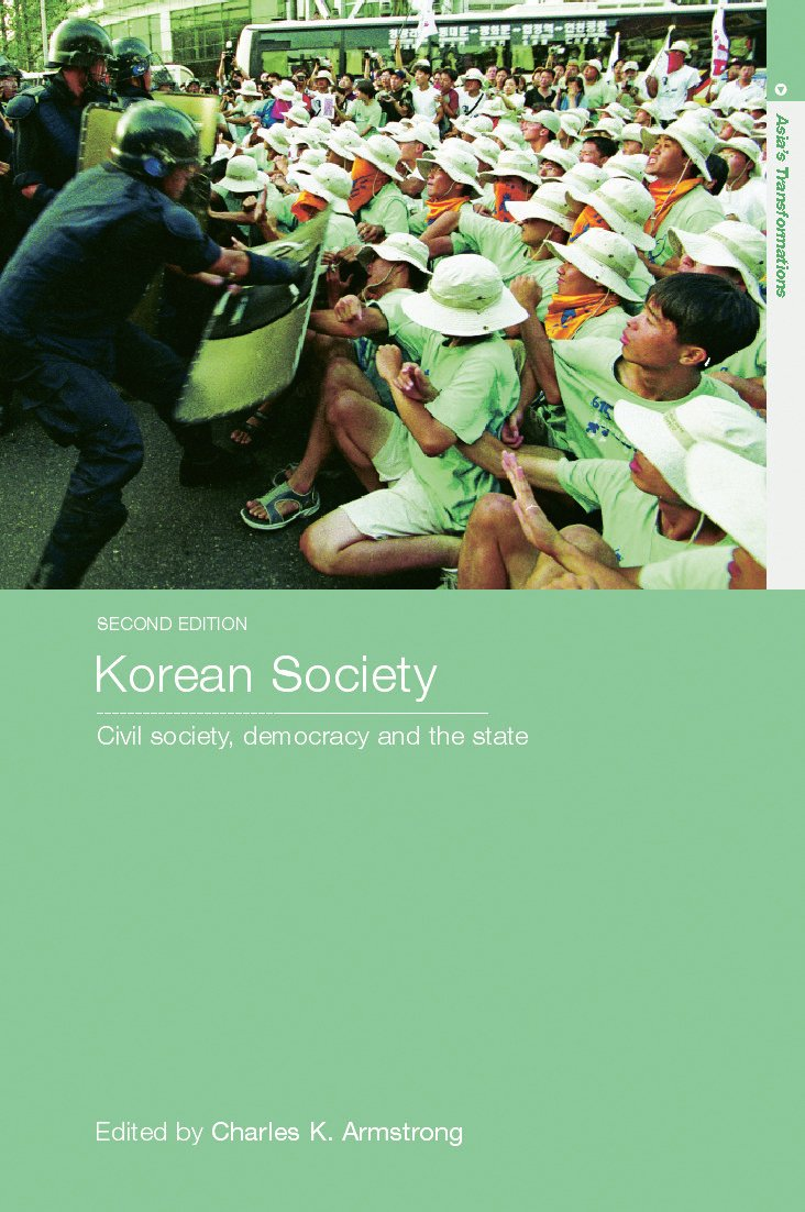 Korean Society: Civil Society, Democracy and the State, 2nd Edition (Paperback) book cover