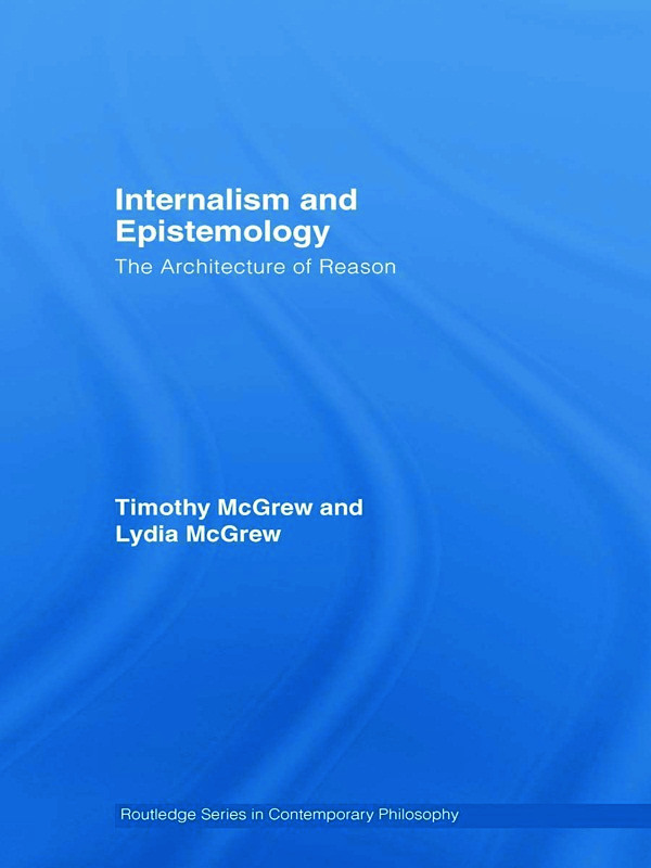 Internalism and Epistemology: The Architecture of Reason, 1st Edition (Hardback) book cover