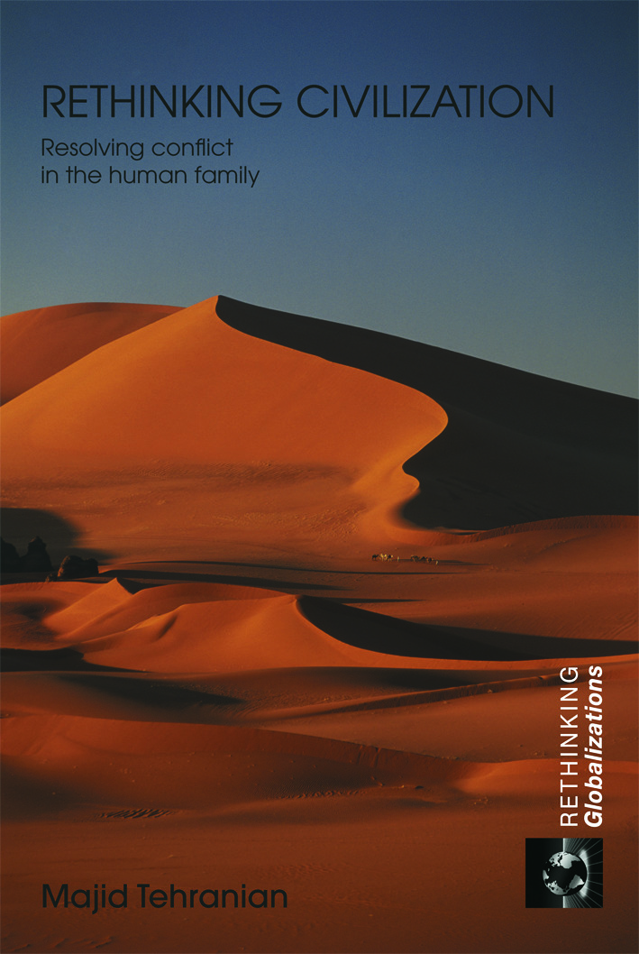 Rethinking Civilization: Resolving Conflict in the Human Family (Paperback) book cover