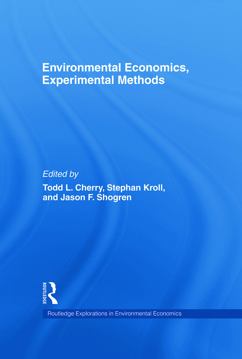 Environmental Economics, Experimental Methods: 1st Edition (Paperback) book cover