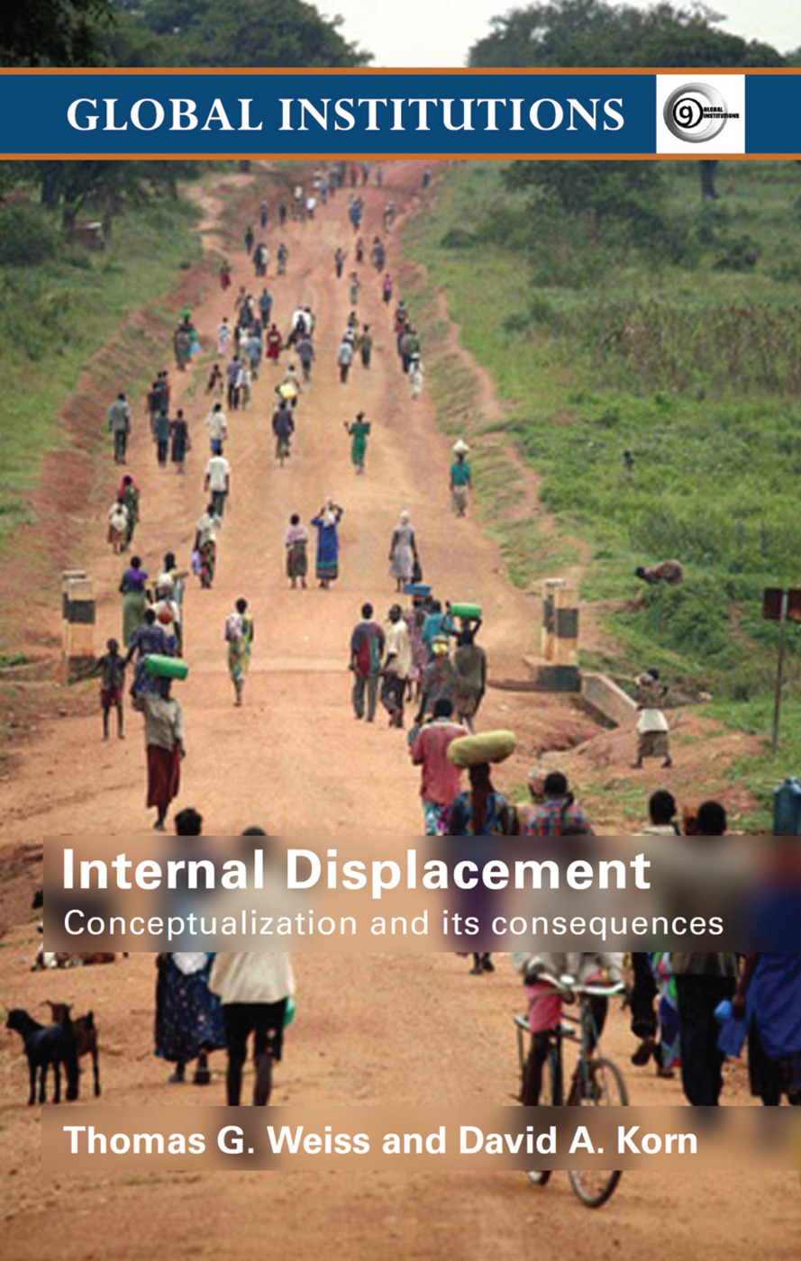 Internal Displacement: Conceptualization and its Consequences (Paperback) book cover