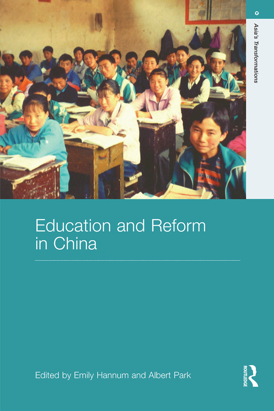 Education and Reform in China (Hardback) book cover