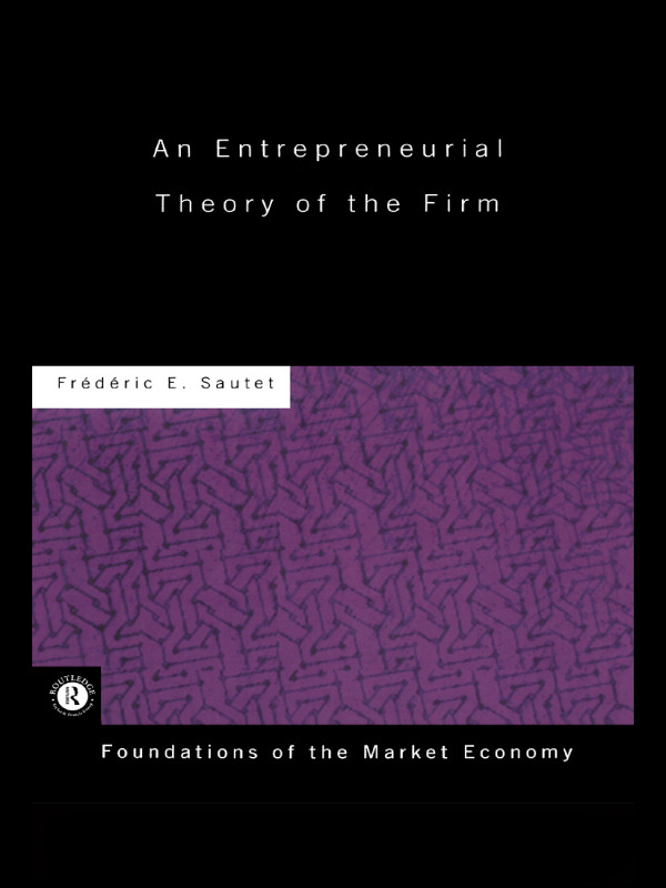 An Entrepreneurial Theory of the Firm book cover