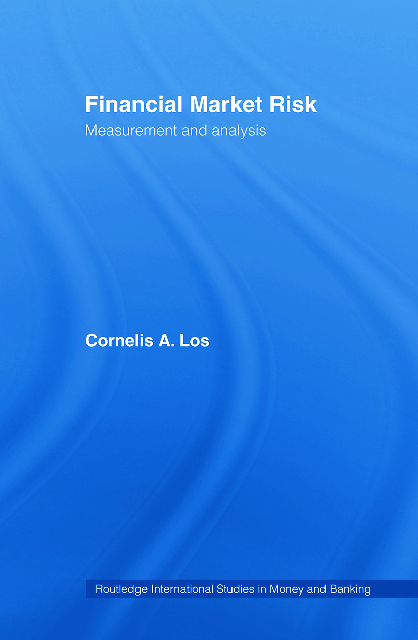 Financial Market Risk: Measurement and Analysis, 1st Edition (Paperback) book cover