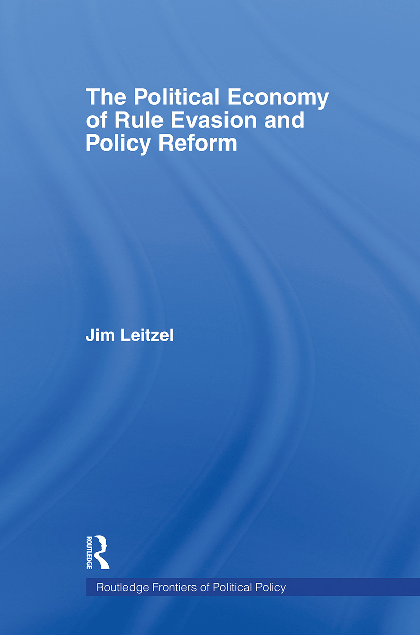 The Political Economy of Rule Evasion and Policy Reform: 1st Edition (Paperback) book cover