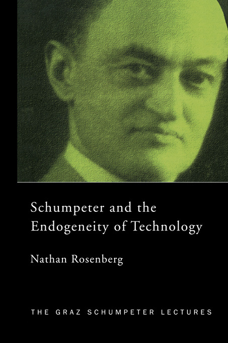 Schumpeter and the Endogeneity of Technology: Some American Perspectives book cover